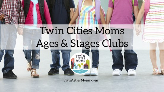 Twin Cities Moms Ages & Stages Clubs