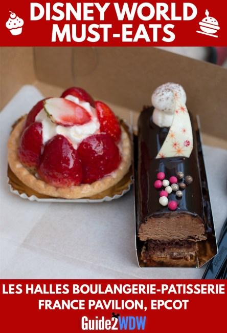 Desserts at Les Halles Boulangerie & Patisserie - Disney World Must Eats