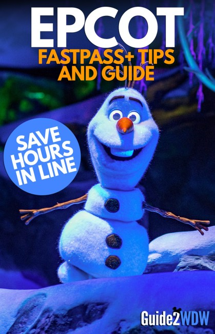 Epcot FastPass+ Tips and Guide - Guide2WDW