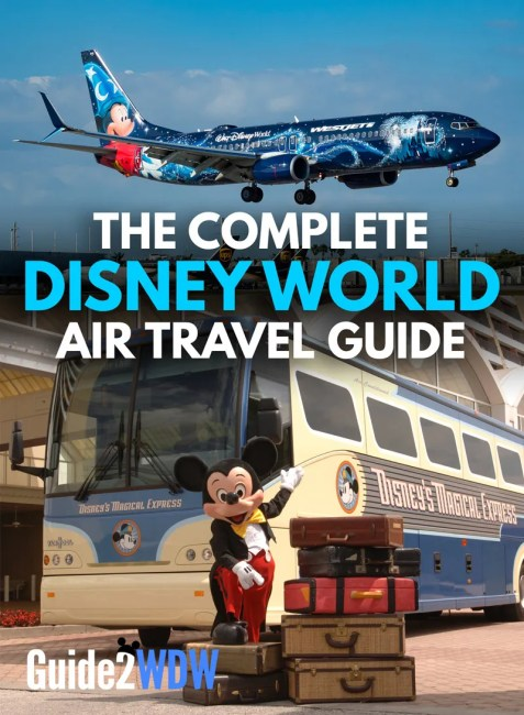 The complete Disney World air travel guide!