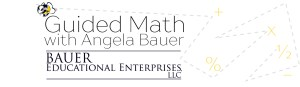 Guided Math with Angela Bauer Interview