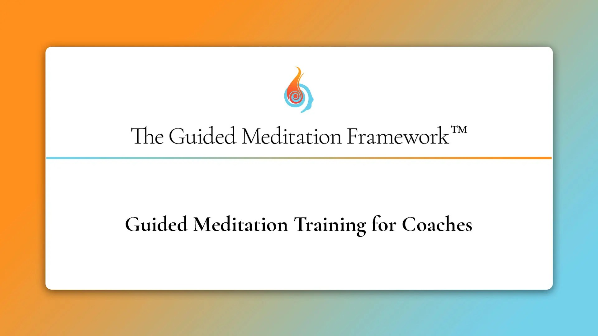The Guided Meditation Framework for coaches