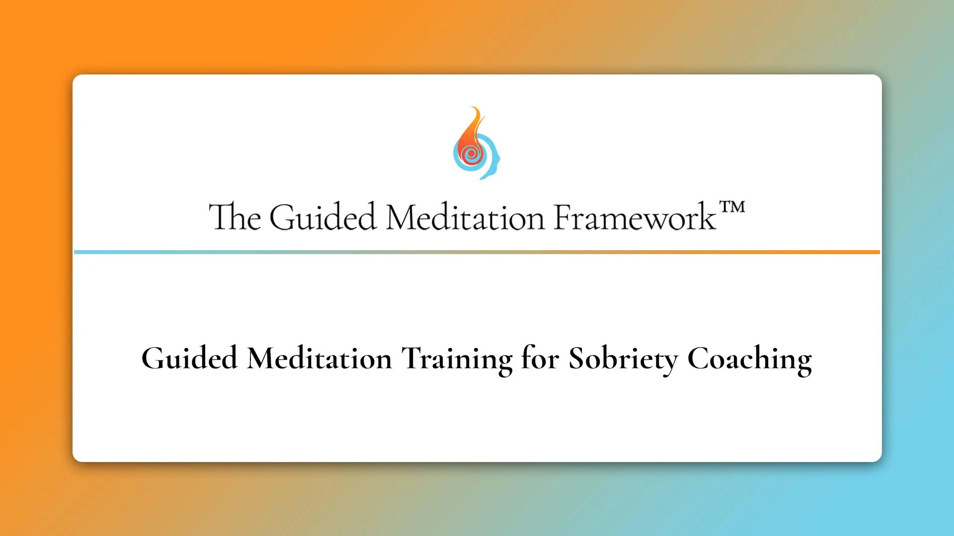 The Guided Meditation Framework for sobriety coaching
