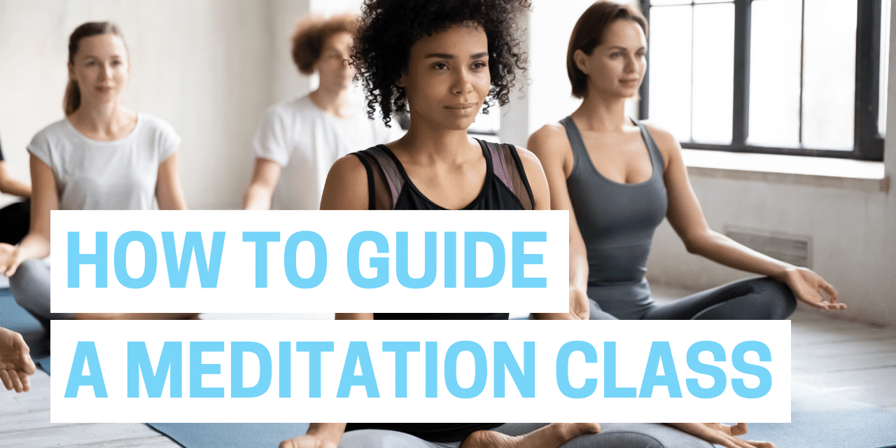 text overlay that says how to guide a meditation class