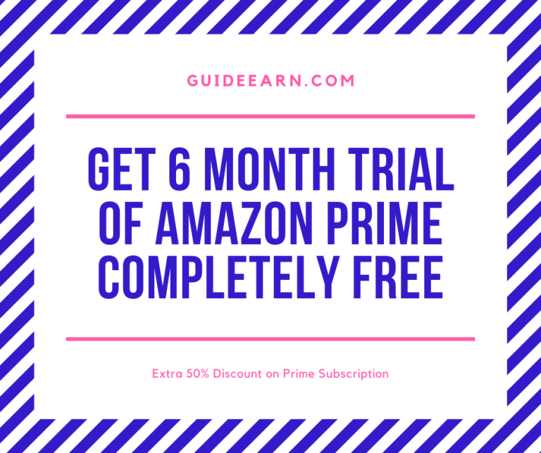 Get 6 Month Trial of Amazon Prime Completely Free