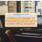 Complete Guide To Transfer Data With Hard Drive Reader