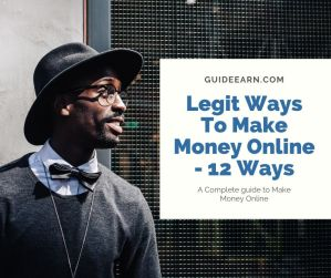 Legit Ways to make money Online