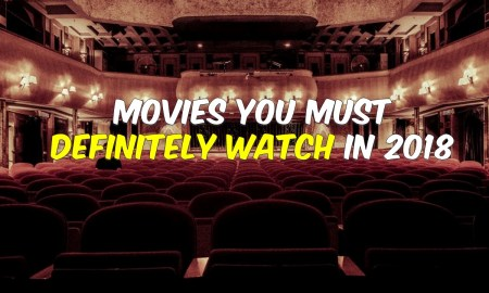 2018 Movies to Watch