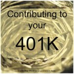 Why You Should Contribute To Your 401K