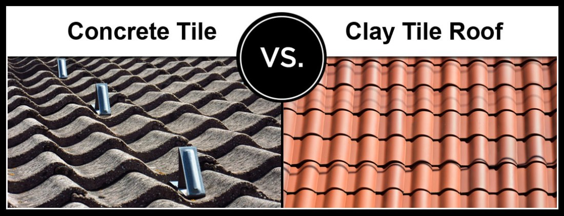 concrete tile vs clay tile roof