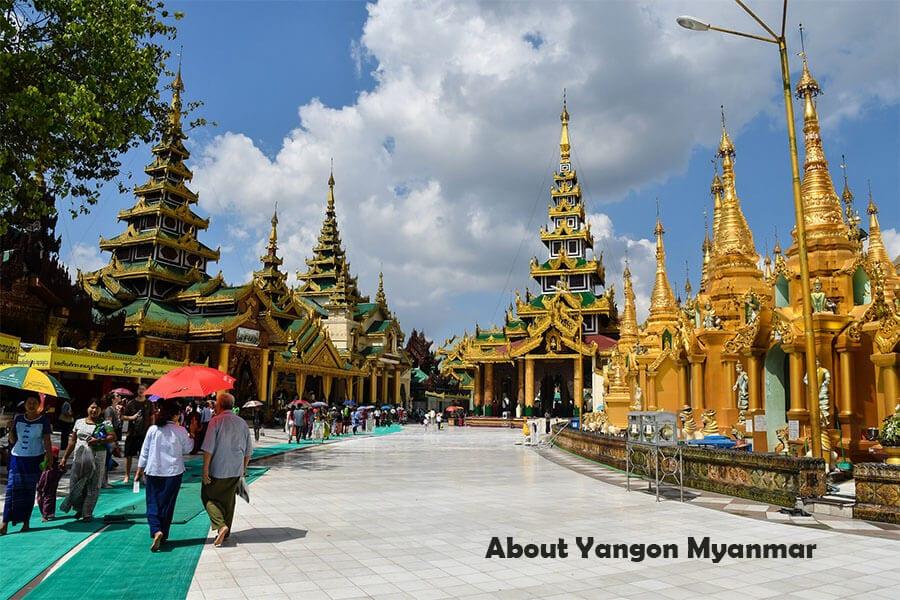 About Yangon Myanmar