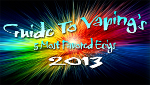most favored ecigs 2013