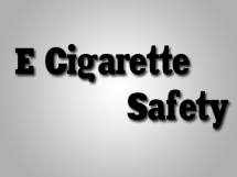 e cigarette safety
