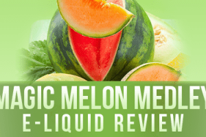 Magic Melon Medley E-liquid Review