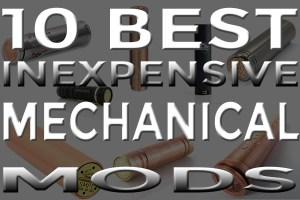 inexpensive mechanical mods