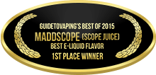 1st Place - Best E-Liquid Flavor - Maddscope (Scope Juice)
