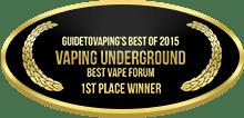 1st Place - Best Vape Forum - Vaping Underground