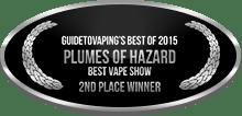 2nd Place - Best Vape Show - Plumes of Hazard