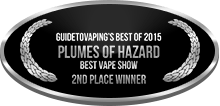 2nd Place - Best Vape Show - Plumes of Hazard