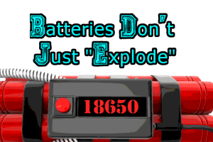 Batteries Rarely Explode By Themselves: header