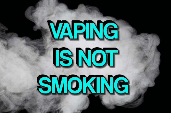 Vaping Is Not Smoking
