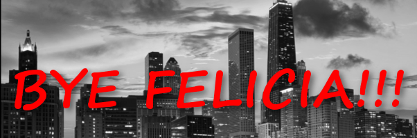 Vapor4life ditches Chicago:bye felicia