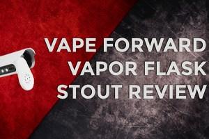 vapor flask stout review