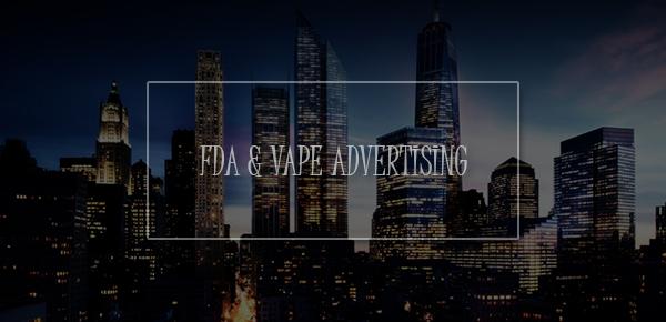 fda and vape advertising
