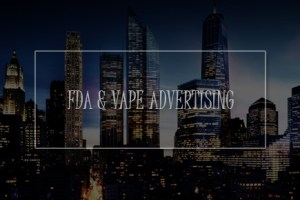 fda and vape advertising