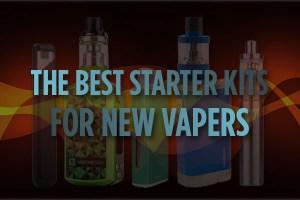 The Best Starter Kits For New Vapers