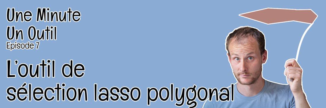 tuto Photoshop une minute un outil lasso polygonal