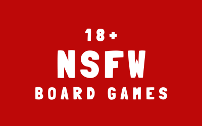 7 NSFW Games to Spice Up Your Game Nights