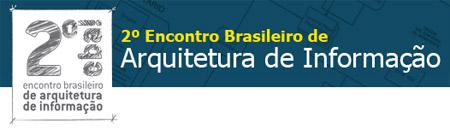 2º EBAI - Encontro Brasileiro de Arquitetura de Informação