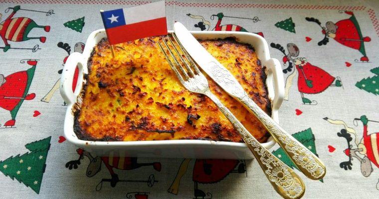 Pastel de choclo, Chile. [Cena de Navidad Worldwide]