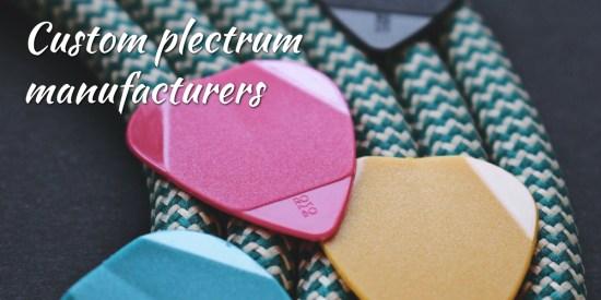 Custom Plectrum Manufacturers
