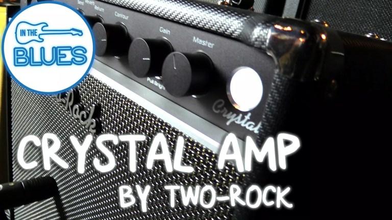 Two-Rock Crystal Amplifier