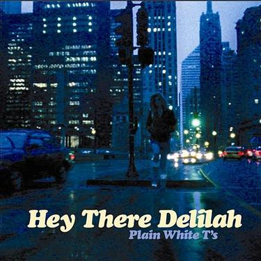 Image result for Hey there Delilah by Plain White T's