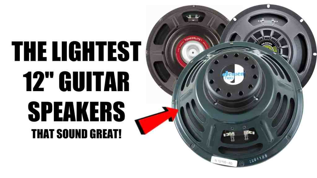 The Lightest 12″ Guitar Speakers