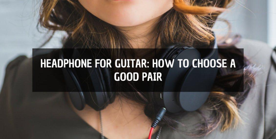 headphones for guitar