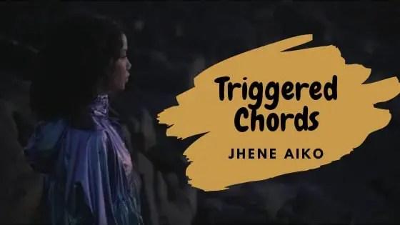 Jhené Aiko - Triggered Chords (freestyle) - GuitarTwitt