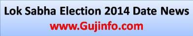 Lok Sabha Election 2014 Date News