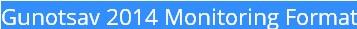 Gunotsav 2014 Monitoring Format