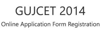 Gujcet 2014 Application Form