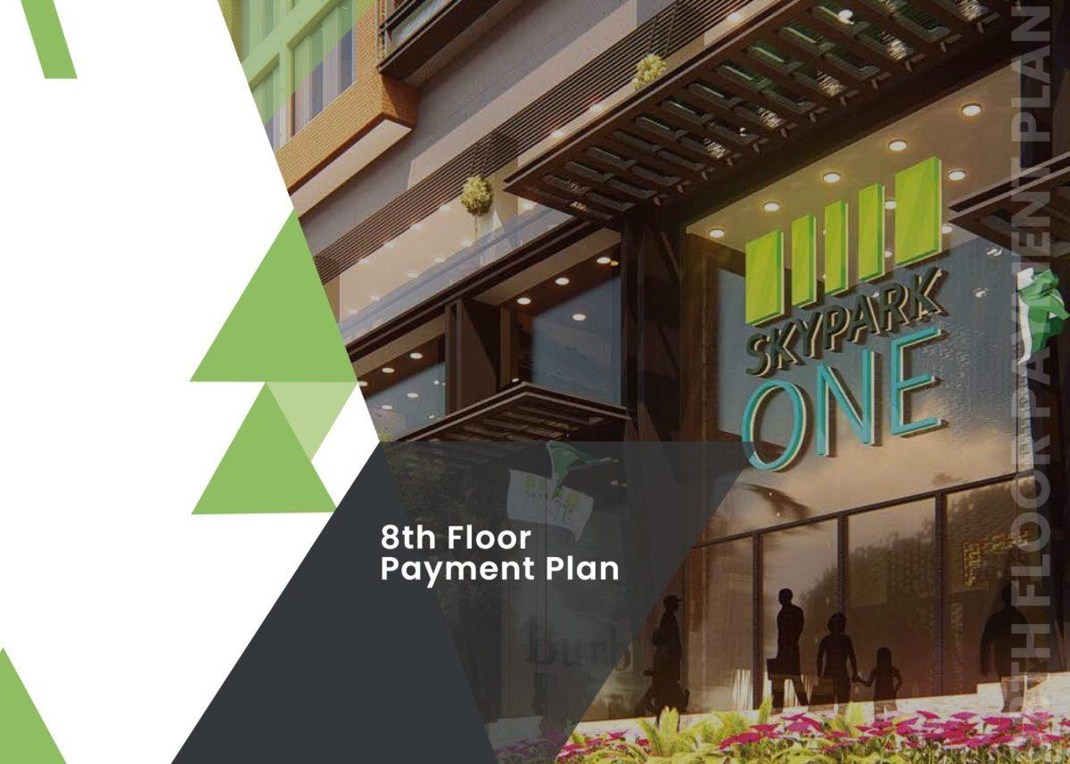 8th floor payment plan sky park one gulberg