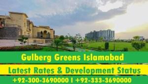 gulberg greens latesr rates & development status