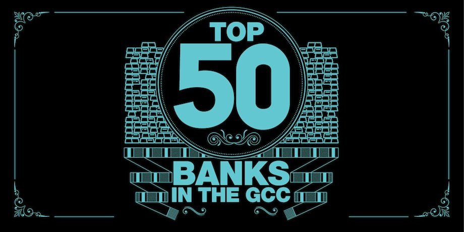 Top 50 GCC Banks 2017 - Gulf Business