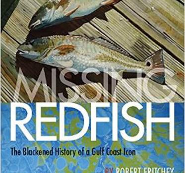 Blackened History of Gulf Redfish Documented in New Book