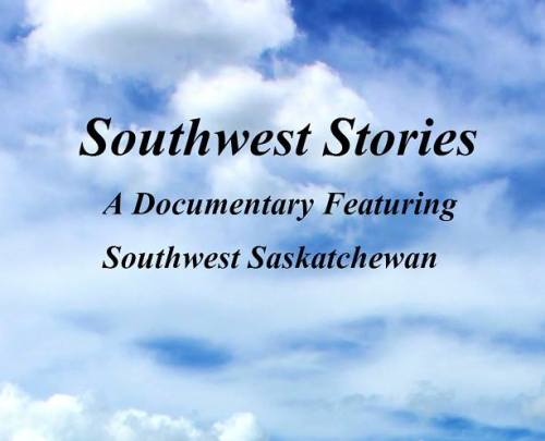 Southwest Stories Premiere GULL LAKE SouthWest Saskatchewan  Gull Lake Lyceum Theatre Community