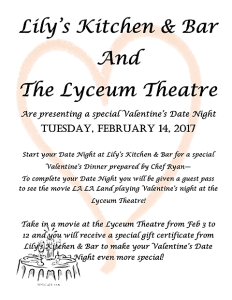 Lily's Kitchen & Bar and The Lyceum Theatre Present Valentine's Date Night