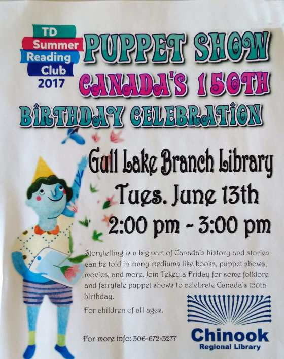 The Gull Lake Library Invites Children of All Ages to a Puppet Show to Celebrate Canada's 150th Birthday Education GULL LAKE  Gull Lake Library Community